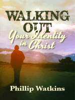 Walking Out Your Identity in Christ