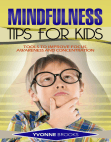 Mindfulness Tips for Kids