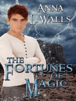 The Fortunes of Magic