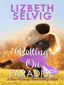 Betting on Paradise: Seven Brides for Seven Cowboys, #4