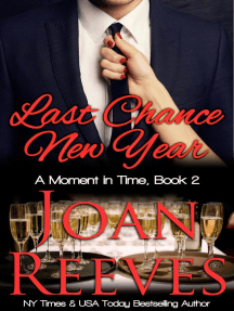 Last Chance New Year: A Moment in Time Romance, #2