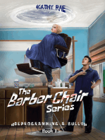 The Barber Chair Series