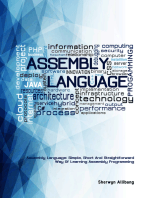 Assembly Language:Simple, Short, And Straightforward Way Of Learning Assembly Programming