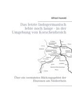 Das letzte Indogermanisch lebte noch lange - in der Umgebung von Korschenbroich