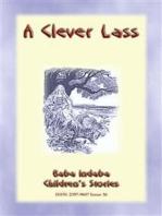 A CLEVER LASS - An Eastern European Fairy Tale