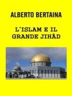 L'Islam è il grande JIHAD