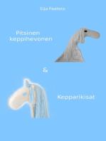Pitsinen keppihevonen & Kepparikisat
