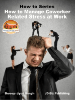 How to Manage Coworker Related Stress At Work