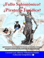 ¿Fallo Salomónico? ó ¿Piratería Jurídica? Espuria Decisión de la Corte Penal Internacional de La Haya a favor de Nicaragua