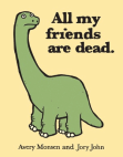 All My Friends Are Dead Free download PDF and Read online