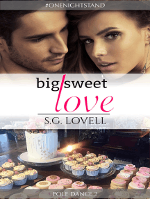 Big Sweet Love