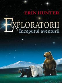 Exploratorii. Cartea I - Începutul aventurii