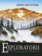 Exploratorii. Cartea a IV-a - Ultimul pas în sălbăticie