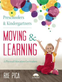 Preschoolers and Kindergartners Moving and Learning: A Physical Education Curriculum