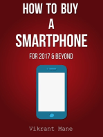 How to Buy A Smartphone | For 2017 & Beyond