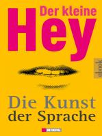 Der kleine Hey - Die Kunst der Sprache