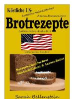 Köstliche US-Brotrezepte