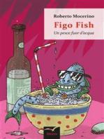 Figo Fish