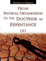 Sermons on Galatians - From Physical Circumcision to the Doctrine of Repentance (II)