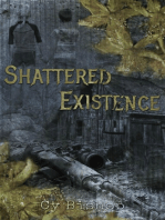 Shattered Existence
