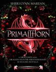 Dracones Primalthorn ~Prequel: Dracones Free download PDF and Read online