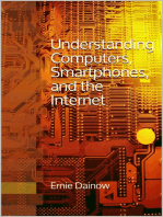 Understanding Computers, Smartphones and the Internet