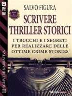 Scrivere Thriller Storici