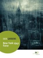 New York 1941. Forse