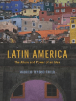 Latin America: The Allure and Power of an Idea