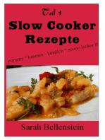 Slow Cooker Rezepte (Teil 1)