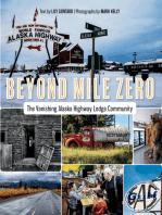 Beyond Mile Zero