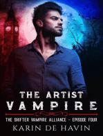 The Artist Vampire Episode Four
