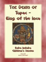 THE DEATH OF TUPAC KING OF THE INCA - A Story from Ancient Peru