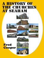 A History of the Churches at Seaham (Everything You Need To Know About The Twenty Four Churches Built At Seaham)