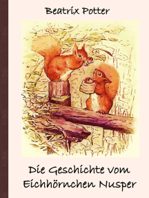 Die Geschichte vom Eichhörnchen Nusper: Frei übersetzt von Luisa Rose