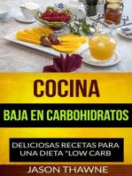 Cocina Baja en Carbohidratos
