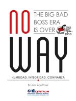 No Way. The big bad boss era is over: Humildad, Integridad, Confianza