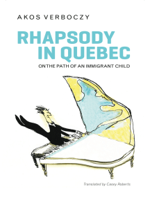 Rhapsody in Quebec: On the Path of an Immigrant Child