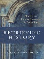 Retrieving History (Evangelical Ressourcement)