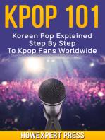 KPOP 101: Korean Pop Explained Step By Step To Kpop Fans Worldwide
