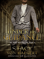 Under His Guidance (White Rose Trilogy Volume 2)