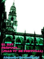 El rey prófugo de Portugal