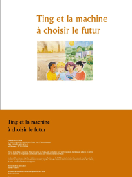 Ting and the Possible Futures (French)