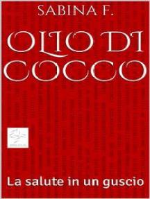 Olio di Cocco, la salute in un guscio