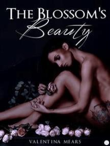 The Blossom's Beauty - La saga del Fiore