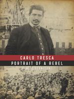 Carlo Tresca: Portrait of a Rebel