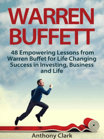 Warren Buffett: 48 Empowering Lessons from Warren Buffet for Life Changing Success in Investing, Business and Life