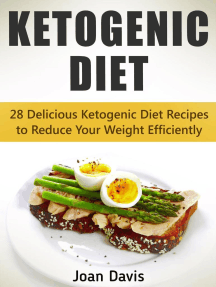 Ketogenic Diet: 28 Delicious Ketogenic Diet Recipes to Reduce Your Weight Efficiently