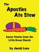 The Apostles Ate Stew