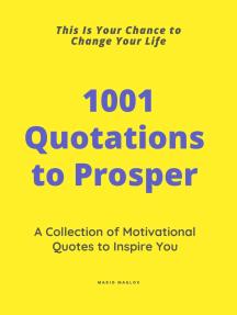 1001 Quotations to Prosper